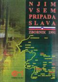 Naslovnica zbornika z naslovom Njim vsem pripada slava, 1991. Na naslovnici je zemljevid Goriške, Obalno-kraške ter Primorsko-notranjske regije.